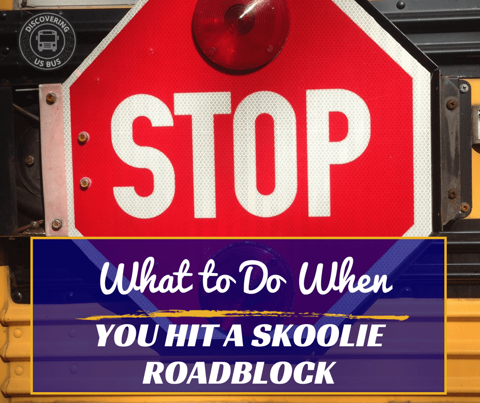 Skoolie Conversion Roadblocks