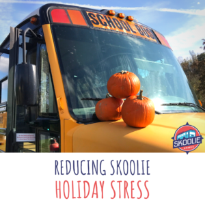 Reducing Skoolie Holiday Stress